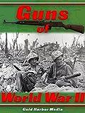 Guns of World War II