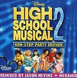 High School Musical 2 (Non-Stop Party Edition) (Original Soundtrack)