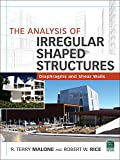 The Analysis of Irregular Shaped Structures Diaphragms and Shear Walls...