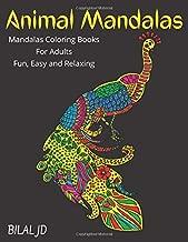 Animal Mandalas: Mandalas Coloring Books For Adults : Fun, Easy, and Relaxing