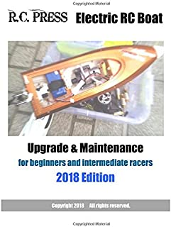 Electric RC Boat Upgrade & Maintenance 2018 Edition