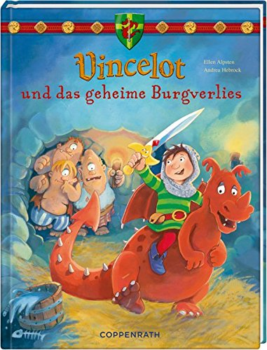 Vincelot und das geheime Burgverlies (Vincelot (Bilderbücher))