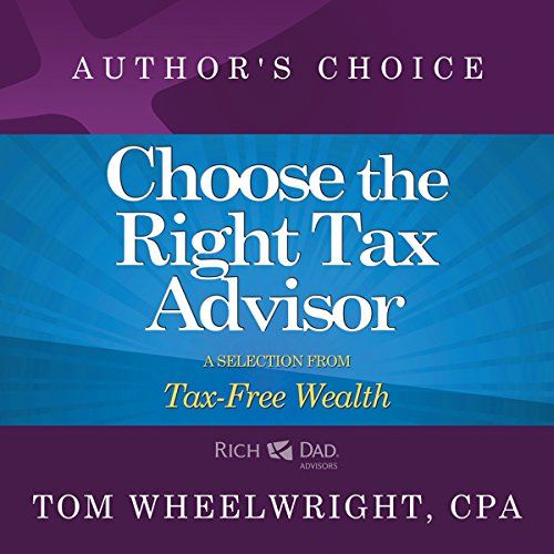 Choose the Right Tax Advisor and Preparer cover art