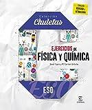 Ejercicios física y química para la ESO (CHULETAS)