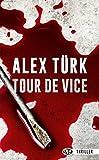 Tour de Vice