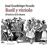 Buril y vitriolo: El bailecito de la muerte: 18 (Iluminados)