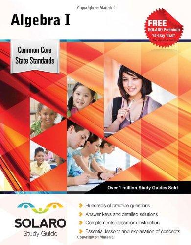 Common Core Algebra I: SOLARO Study Guide (Common Core Study Guides)