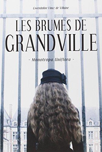 Les Brumes de Granville. T.1 Monotropa Uniflora