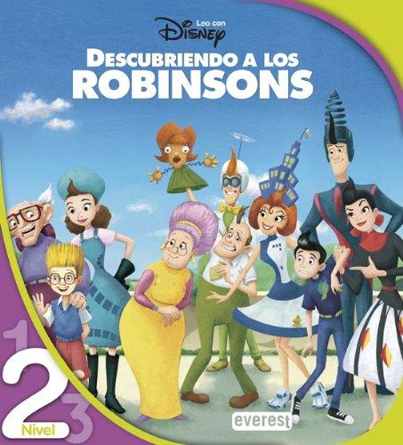 Descubriendo a los Robinsons. Lectura Nivel 2 (Leo con Disney)