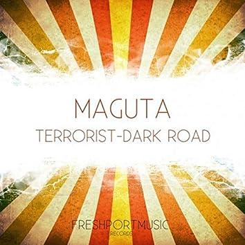 Terrorist-Dark Road