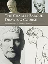 The Charles Bargue Drawing Course (Dover Art Instruction)