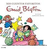 Cuentos favoritos. enid blyton (Recopilatorios de cuentos de hoy)