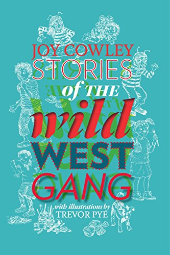 Stories of the Wild West Gang: Book 1 (English Edition)