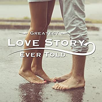 Greatest Love Story Ever Told