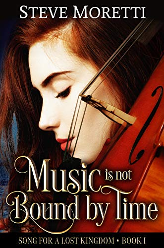 Music Is Not Bound By Time by Steve Moretti ebook deal