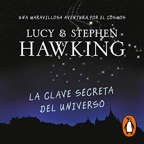 La clave secreta del universo (La clave secreta del universo 1) [George's Secret Key to the Universe] audiobook cover art