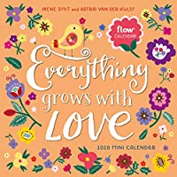 Everything Grows with Love 2020 Calendar