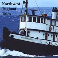 Northwest Tugboat Tales