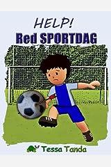 Help! Red Sportdag: Interactief Prentenboek met spelletjes voor 3 tot 8 jarigen. Vind de spullen voor de sportdag op school zoals Voetbal, Basketbal, Honkbal, Tennis en American Football. Taschenbuch