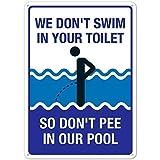 "JuYiCk Letrero de estaño divertido con texto en inglés ""We Don't Swim in Toilet Don't Pee in Our Poo..."