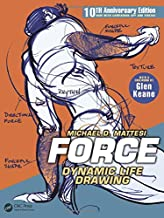 FORCE: Dynamic Life Drawing: 10th Anniversary Edition (Force Drawing Series) PDF
