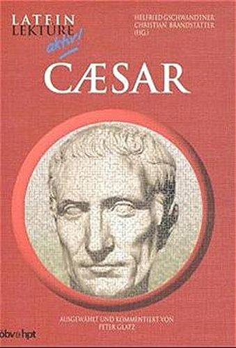 Caesar: Klassen 9-12 (Latein Lektüre aktiv!)