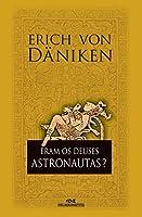 Eram Os Deuses Astronautas? (Português)