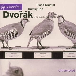 Piano Trio in E: Dumky / Piano Quintet in a Op 81