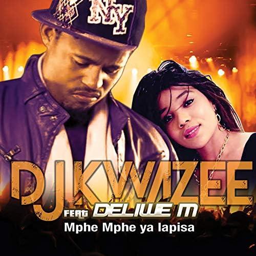 DJ Kwazee feat. Deliwe M