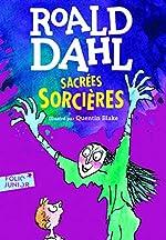 Sacrées sorcières - Folio Junior - A partir de 9 ans de Roald Dahl