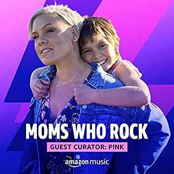 Moms Who Rock