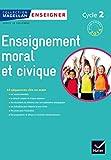 Magellan Tous Citoyens Enseignement Moral et Civique Cycle 2 éd. 2015 - Guide de l'enseignant - Hatier - 29/06/2015