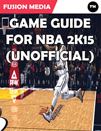 Game Guide for Nba 2K15 (Unofficial) (English Edition)