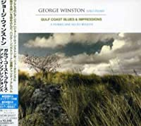 Gulf Coast Blues & Impressions - A Hurri by George Winston (2006-10-04)