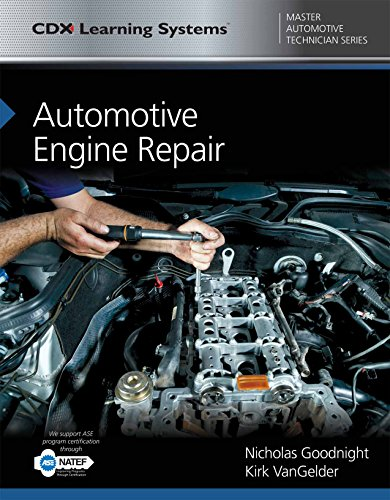Automotive Engine Repair: CDX Master Automotive Technician Series