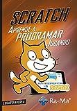 Scratch. Aprende a programar jugando