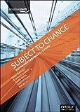 Subject To Change ―予測不可能な世界で最高の製品とサービスを作る