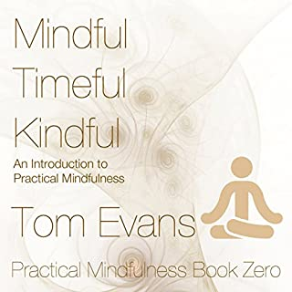 Mindful Timeful Kindful audiobook cover art