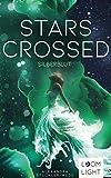 Stars Crossed: Silberblut