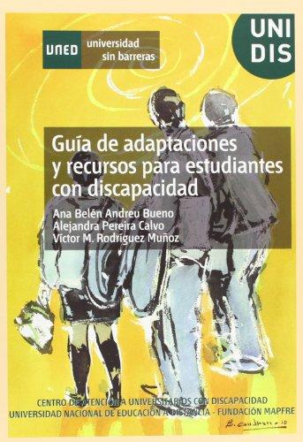 Guía de Adaptaciónes y Recursos Para Estudiantes Con Discapacidad (UNIVERSIDAD SIN BARRERAS)