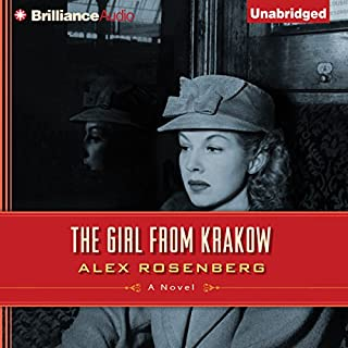 The Girl from Krakow     A Novel              By:                                                                                                                                 Alex Rosenberg                               Narrated by:                                                                                                                                 Michael Page                      Length: 13 hrs and 34 mins     1,082 ratings     Overall 4.1
