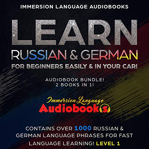 Learn Russian & German for Beginners Easily & in Your Car! Audiobook Bundle! 2 Books in 1! (Level 1) audiobook cover art