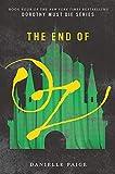 The End of Oz (Dorothy Must Die, 4)
