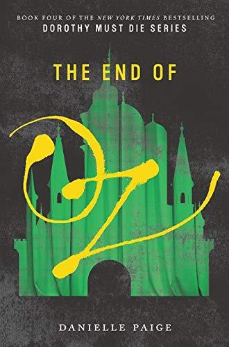 The End of Oz (Dorothy Must Die)