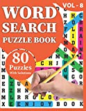Word Search Puzzle Book: Make Your Happiness At Solo Time With 80 Large Print Awesome Adults And Seniors Word Search Brain Games Logic Puzzles Including Solutions Perfect For All Men Women