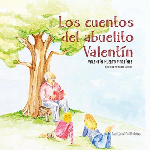 Los cuentos del abuelito Valentín