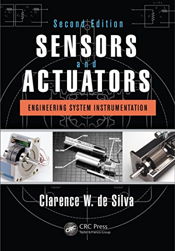 Sensors and Actuators: Engineering System Instrumentation, Second Edition (English Edition)