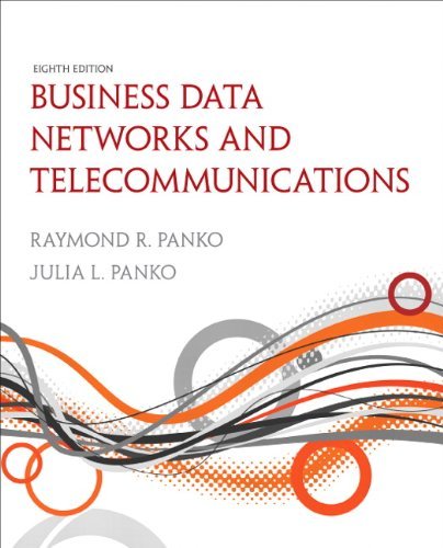 Business Data Networks and Telecommunications (Pearson Custom Business Resources)