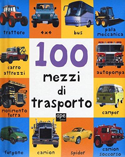 100 macchine e motori. Ediz. a colori