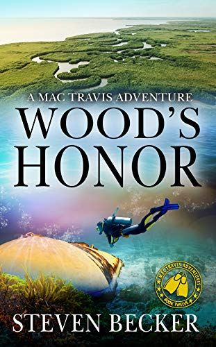 Wood's Honor: Action and Adventure in the Florida Keys (Mac Travis Adventure Thrillers Book 12)